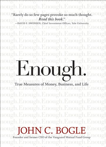 Enough True Measures of Money Business and Life