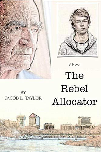 The Rebel Allocator Kindle Edition